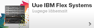 Uue IBM Flex Systems