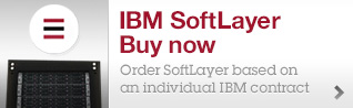 IBM SoftLayer. Buy now. Order SoftLayer based on an individual IBM contract