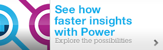 See how faster insights with Power