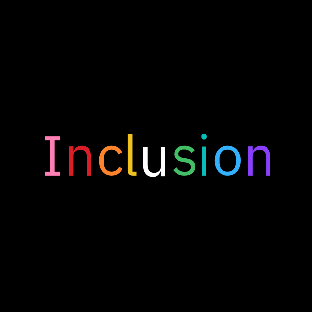 The word Inclusion with each letter a representing a different color