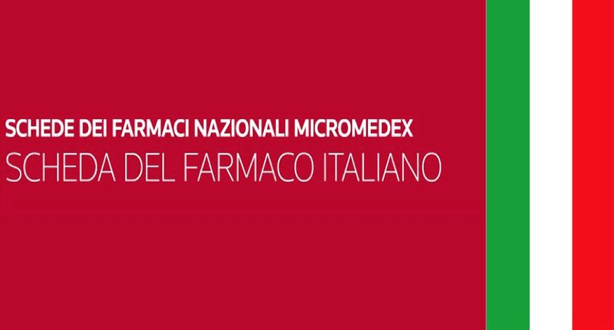 Schede dei farmaci nazionali Micromedex, Schede del farmaco Italiano
