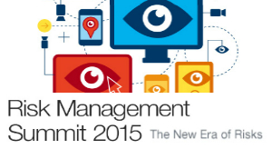 Risk Management Summit 2015. The New Era of Risks