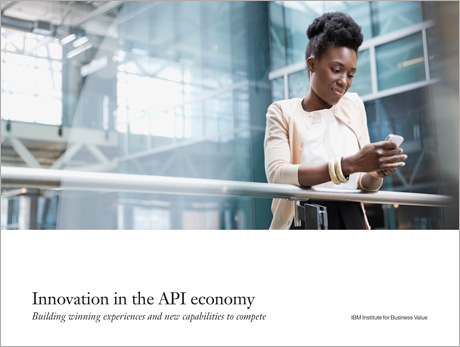 Innovation in the API economy: Adopting new business models to drive future innovation