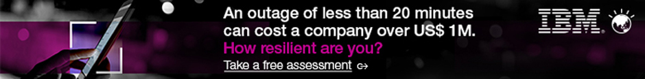 An outage of less than 20 minutes can cost a company over US$ 1M. How resilient are you? Take a free assessment. IBM