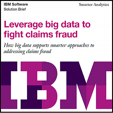 IBM software - Leverage big data to fight claims fraud