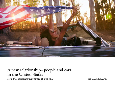 A new relationship – people and cars in the United States: How U.S. consumers want cars to fit their lives