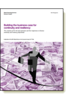 Building the business case for continuity and resiliency
