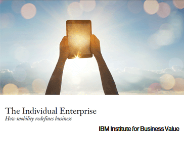 The individual enterprise. How mobility redefines business. IBM Institute for Business Value.