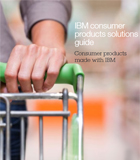 IBM Consumer Products solution guide. Consumer products made with IBM. (PDF, 6.6MB)