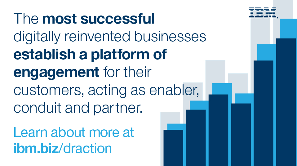 The most successful digitally reinvented businesses establish a platform of engagement for their customers, acting as enabler, conduit and parter.