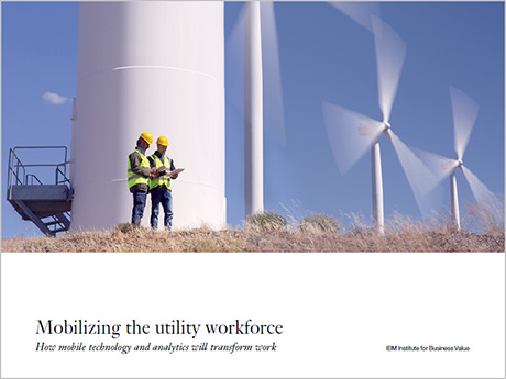 Mobilizing the utility workforce: How mobile technology and analytics will transform work