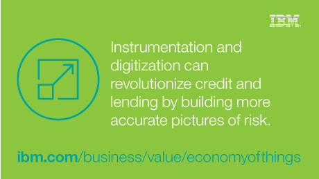 Instrumentation and digitization can revolutionize credit and lending by building more accurate pictures of risk.