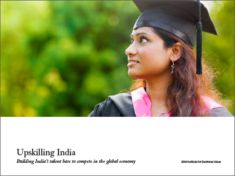 Upskilling India: Building India's talent base to compete in the global economy