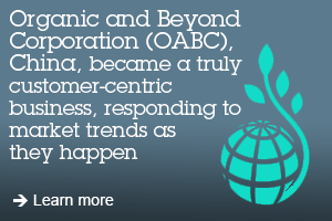 Organic and Beyond Corporation (OABC), China, became a truly customer-centric business, responding to market trends as they happen. Learn more.