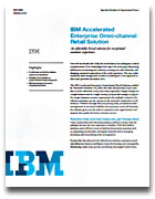 IBM Accelerated Enterprise Omni-channel Retail Solution