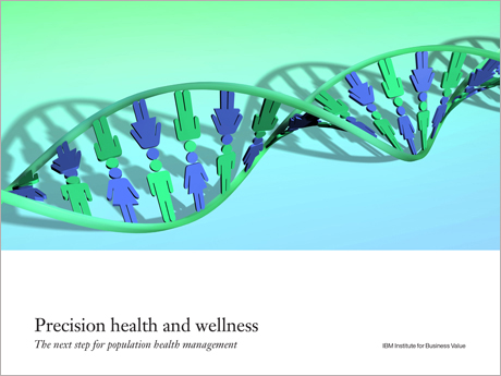 Precision health and wellness - The next step for population health management - 