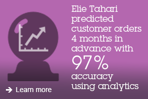Elie Tahari  predicted customer orders 4 months in advance with 97% accuracy using analytics. Learn more.
