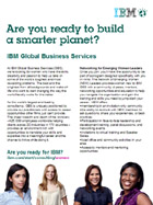 Are you ready to build a smarter planet?  IBM Global Business Services