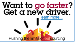 Want to go faster? Get a new driver. Learn more... Pushing the limits of outsourcing.