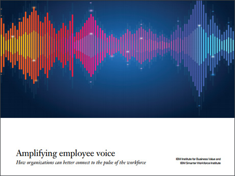 Amplifying employee voice: How organizations can better connect to the pulse of the workforce
