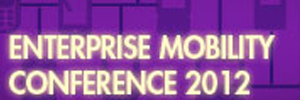 enterprise mobility conference 2012