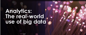 Analytics: The real-world use of big data. Register now for the full report