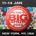 11 - 14 JAN Retail's Big Show 2015 - New York, NY, USA