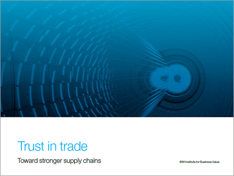 Trust in trade. Toward stronger supply chains.