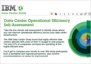 IBM Data Center Study Data Center Operational Efficiency Self-Assessment Take the five minute self-assessment to identify areas where you can imporve operational efficiency across your data center infrastructure. The IBM Data Center Study found that highly efficient data centers allocate 50% more of their IT budget to new projects. Yet only 21% of companies surveyed are operating at this highly efficient level. You'll get to compare your results to over 300 study participants from a worldwide and regional perspective, plus receive recommendations on areas for improvement.