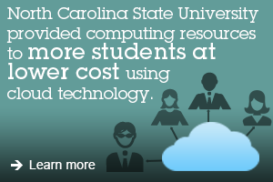 North Carolina State University provided computing resources to more students at lower cost using cloud technology. Learn more
