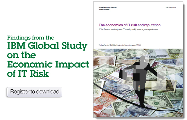 Findings from the IBM Global Study on the Economic Impact of IT Risk. Register to download