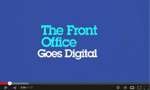 The Front Office Goes Digital - View the video