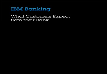 IBM Banking. What Customers Expect from their Bank (00:03:43)