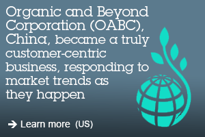 Organic and Beyond Corporation (OABC), China, became a truly customer-centric business, responding to market trends as they happen. Learn more (US).