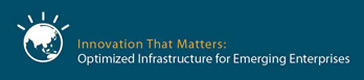 Innovation That Matters: Optimized Infrastructure for Emerging Enterprises