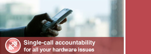 Single-call accountability for all your hardware issues