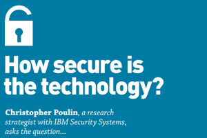 How secure is the technology?