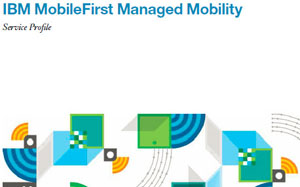 IBM MobileFirst Managed Mobility
