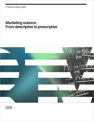 Marketing science: From descriptive to prescriptive