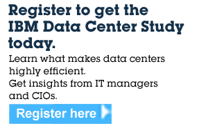 Register to get the IBM Data Center Study today. Learn what makes data centers highly efficient. Get insights from IT managers and CIOs. Register here.