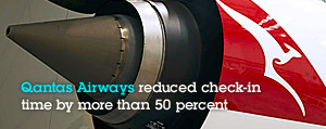 Qantas Airways reduced check-in time by more than 50 percent