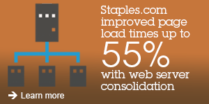 Staples.com improved page load times up to 55% with web server consolidation. Learn more.