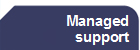 Managed support