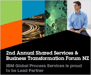 2nd Annual Shared Services & Business Transformation Forum NZ IBM Global Process Services is proud to be Lead Partner