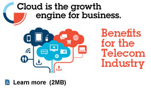 Cloud is the growth engine for business. Benefits for the Telecom Industry. Lern more (PDF, 2MB).