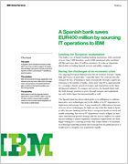 A spanish bank saves EUR400m by sourcing with IBM