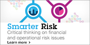 Smarter Risk. Critical thinking of financial and operational risk issues. Learn more.