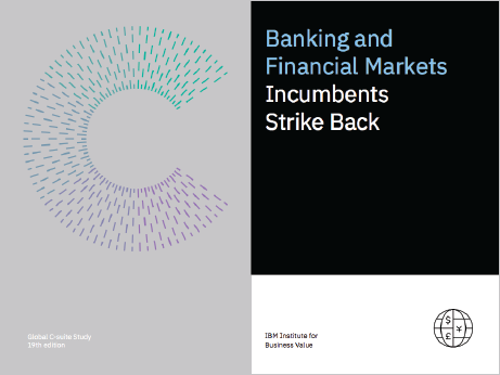 Banking and Financial Markets: Incumbents Strike Back