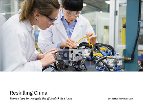 Reskilling China: Three steps to navigate the global skills storm