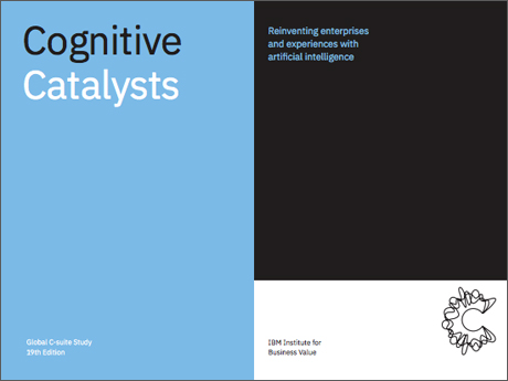 Cognitive Catalysts: Reinventing enterprises and experiences with artificial intelligence